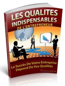 Les qualités indispensables de l'entrepreneur avec Droit de Revente